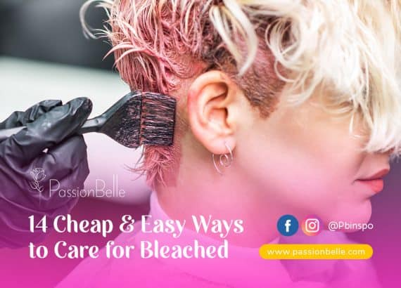 Cover photo for PassionBelle Blog 14 cheap and easy ways to care for bleached hair - woman having hair bleached