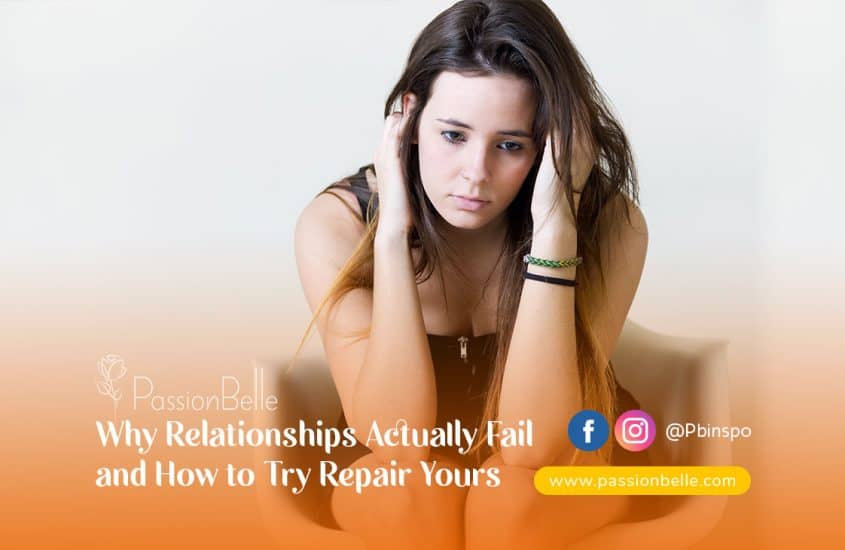 Why Relationships Actually Fail and How to Try Repair Yours