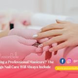Getting a Professional Manicure? The Things Nail Care Will Always Include